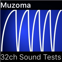 Muzoma - 32 Channel Sound Tests